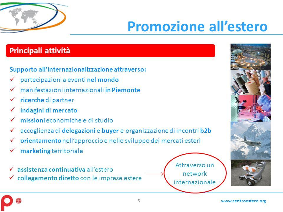 Promozione all'estero Supporto all'internazionalizzazione attraverso: partecipazioni a eventi nel mondo manifestazioni internazionali in Piemonte rice