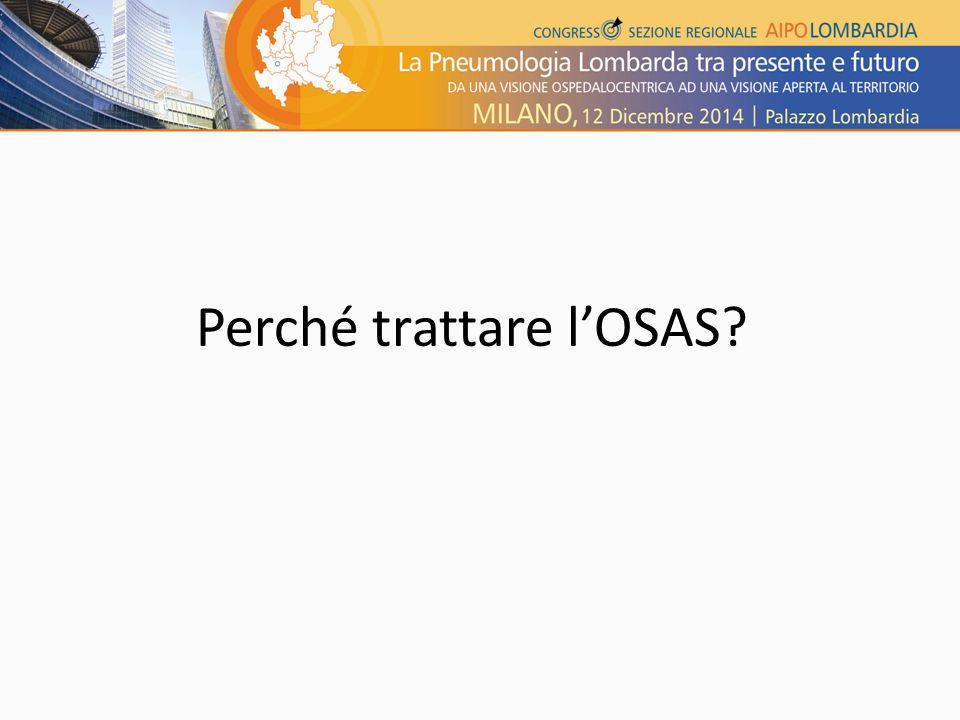 Perché trattare l'OSAS?