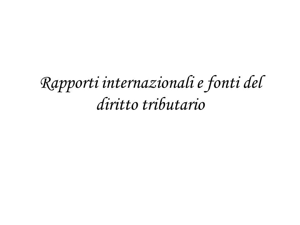 Rapporti internazionali e fonti del diritto tributario
