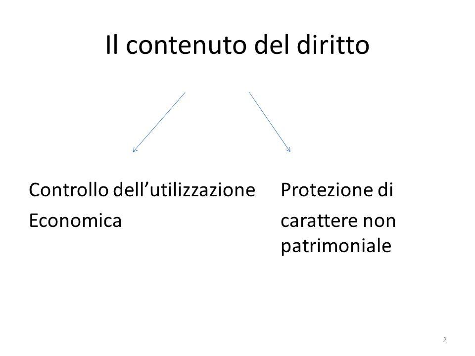Il contenuto del diritto Controllo dell'utilizzazione Protezione di Economica carattere non patrimoniale 2