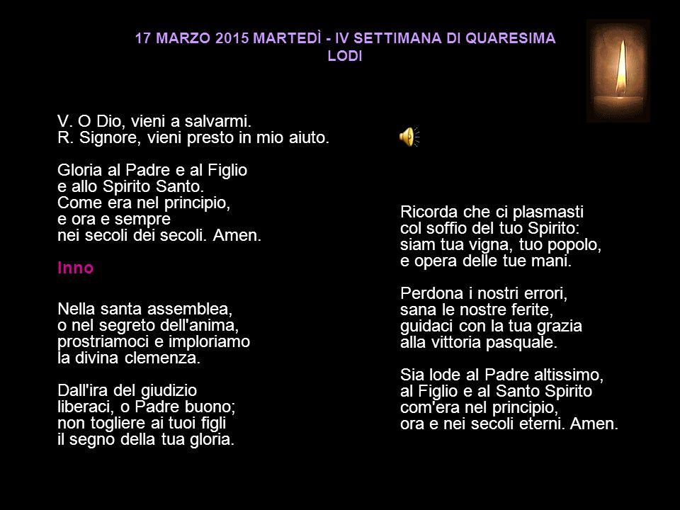 17 MARZO 2015 MARTEDÌ - IV SETTIMANA DI QUARESIMA LODI V.