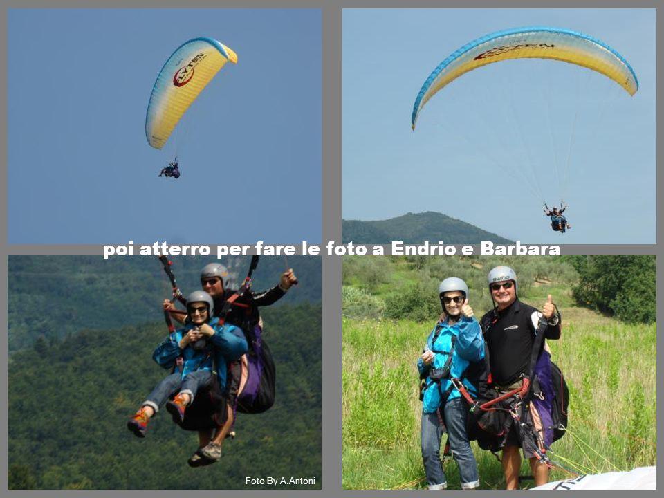 poi atterro per fare le foto a Endrio e Barbara Foto By A.Antoni