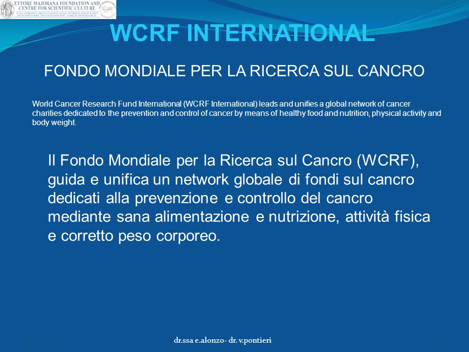 World Cancer Research Fund International (WCRF International) leads and unifies a global network of cancer charities dedicated to the prevention and c