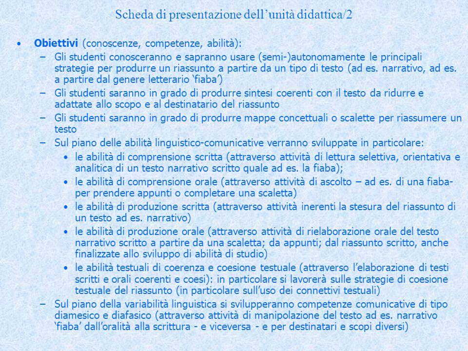 Scheda di presentazione dell'unità didattica/3 Contenuti:il testo di partenza (ad es.