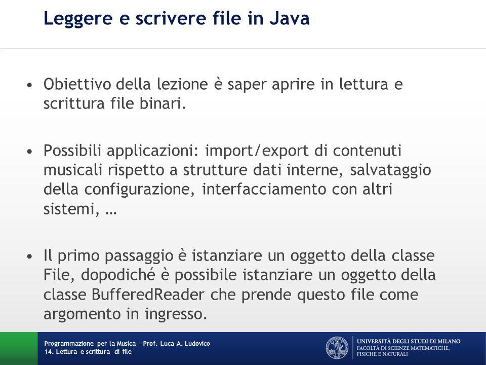 Leggere e scrivere file in Java Obiettivo della lezione è saper aprire in lettura e scrittura file binari. Possibili applicazioni: import/export di co