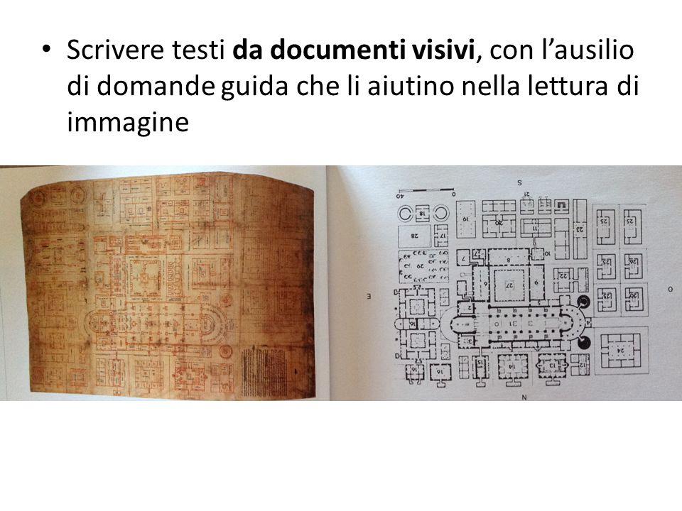 Scrivere testi da documenti visivi, con l'ausilio di domande guida che li aiutino nella lettura di immagine