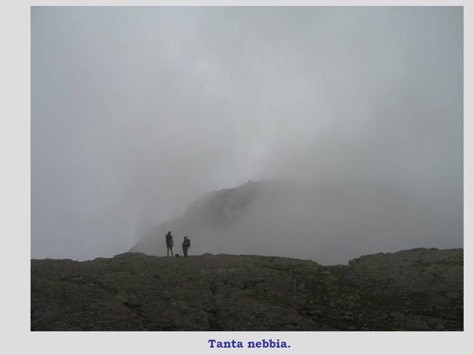 E la nebbia alle spalle.