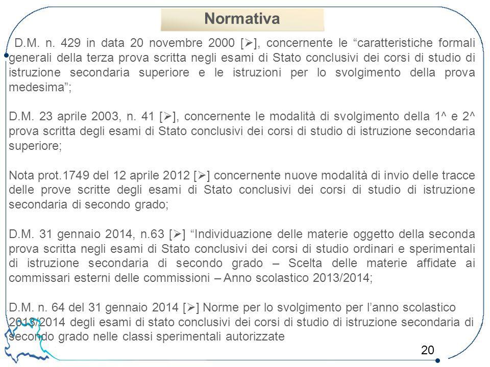 """20 D.M. n. 429 in data 20 novembre 2000 [  ], concernente le """"caratteristiche formali generali della terza prova scritta negli esami di Stato conclus"""