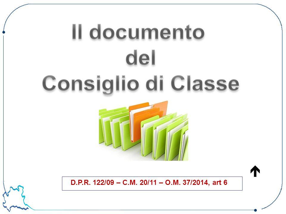 D.P.R. 122/09 – C.M. 20/11 – O.M. 37/2014, art 6 