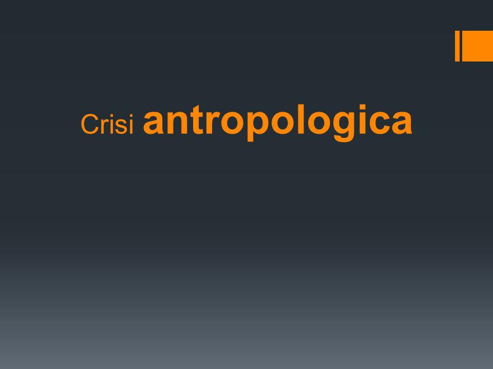 Crisi antropologica