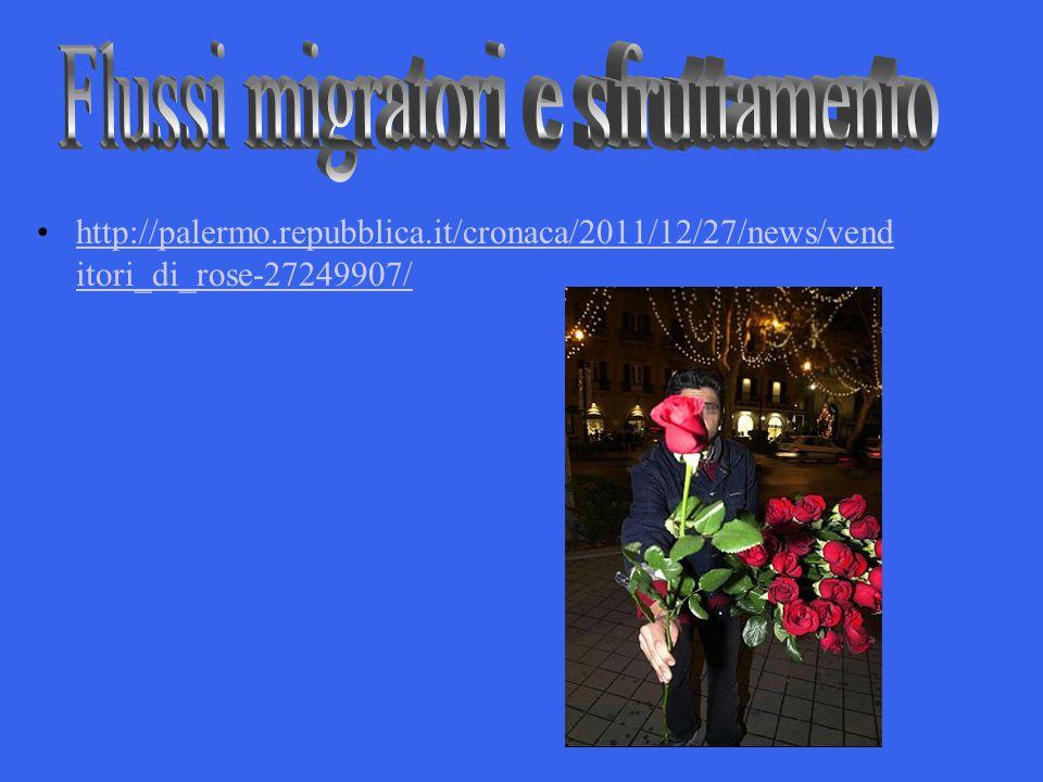 http://palermo.repubblica.it/cronaca/2011/12/27/news/vend itori_di_rose-27249907/http://palermo.repubblica.it/cronaca/2011/12/27/news/vend itori_di_ro
