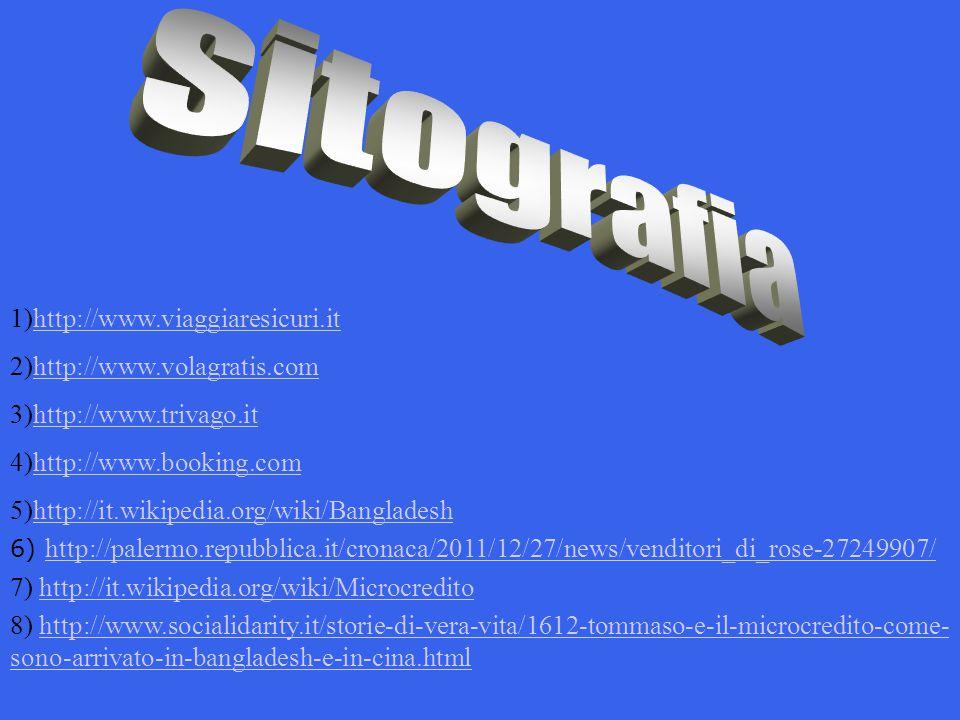 1)http://www.viaggiaresicuri.ithttp://www.viaggiaresicuri.it 2)http://www.volagratis.comhttp://www.volagratis.com 3)http://www.trivago.ithttp://www.tr