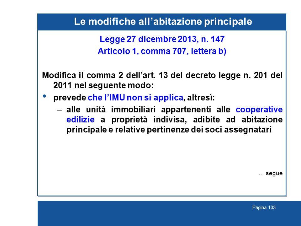 Pagina 103 Le modifiche all'abitazione principale Legge 27 dicembre 2013, n.