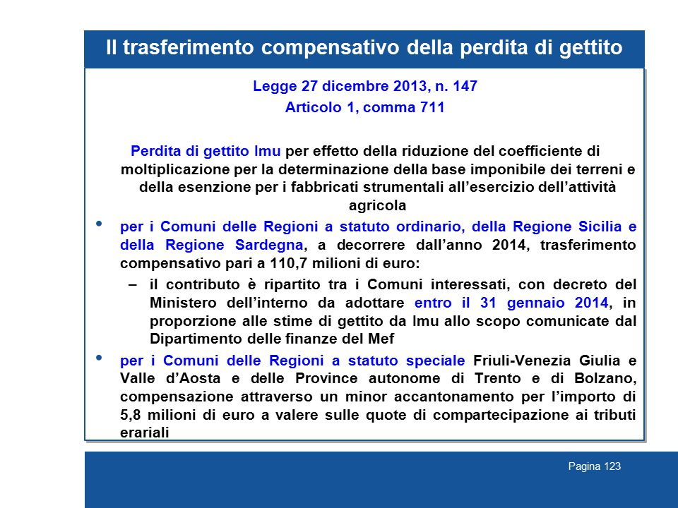 Pagina 123 Il trasferimento compensativo della perdita di gettito Legge 27 dicembre 2013, n.