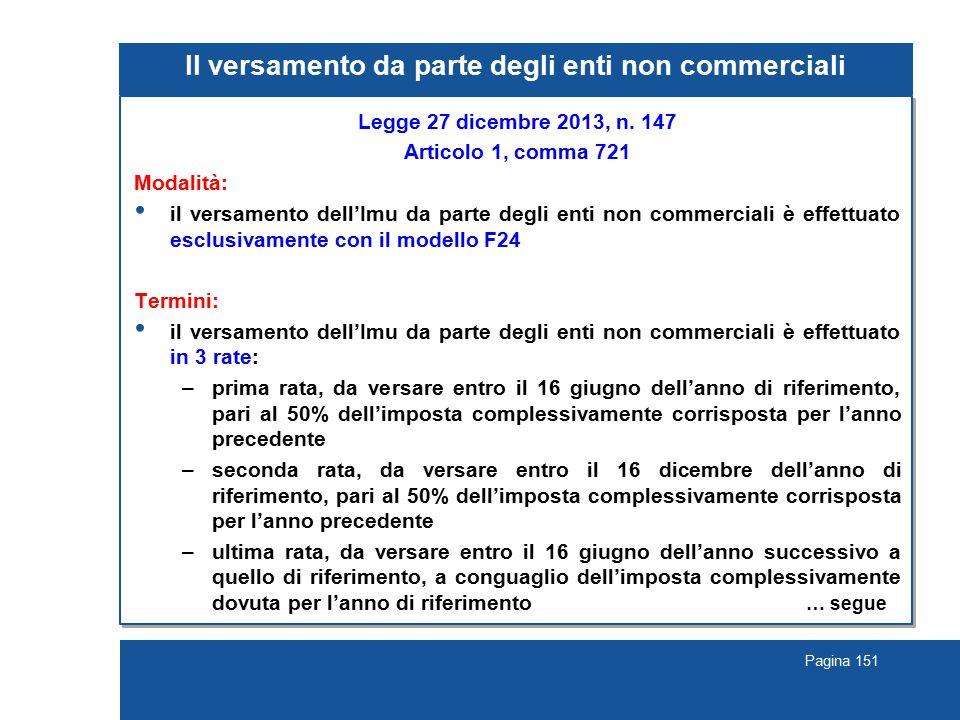 Pagina 151 Il versamento da parte degli enti non commerciali Legge 27 dicembre 2013, n.