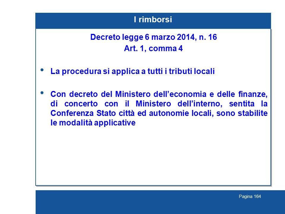 Pagina 164 I rimborsi Decreto legge 6 marzo 2014, n.