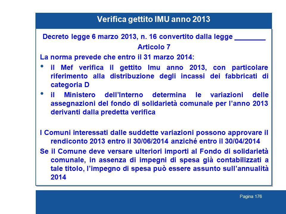 Pagina 176 Verifica gettito IMU anno 2013 Decreto legge 6 marzo 2013, n.