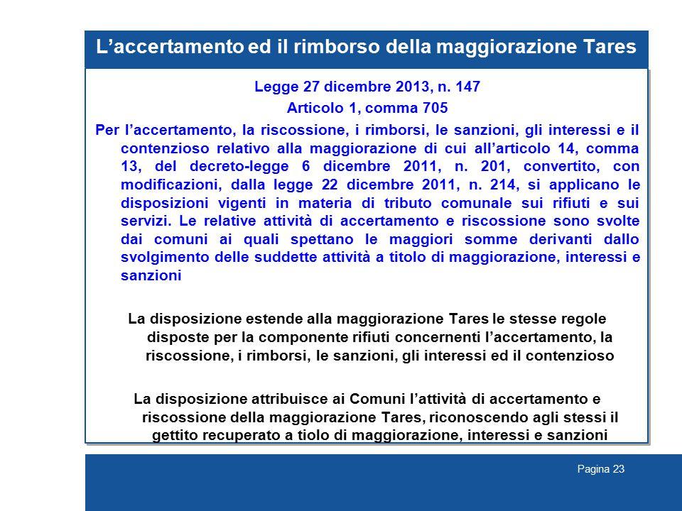 Pagina 23 L'accertamento ed il rimborso della maggiorazione Tares Legge 27 dicembre 2013, n.