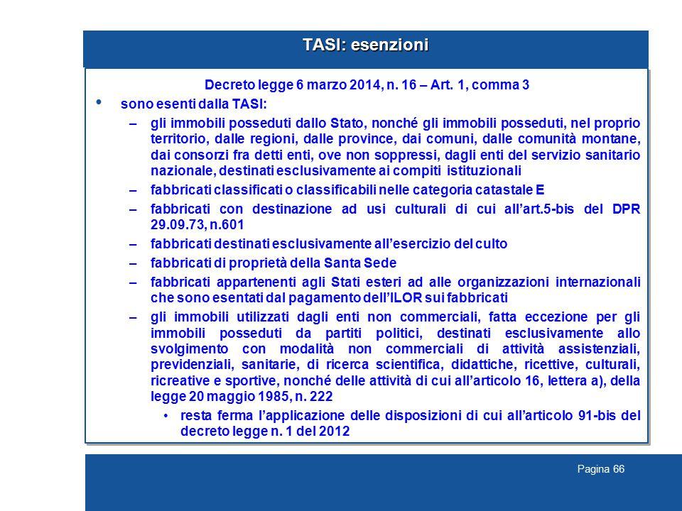 Pagina 66 TASI: esenzioni Decreto legge 6 marzo 2014, n.