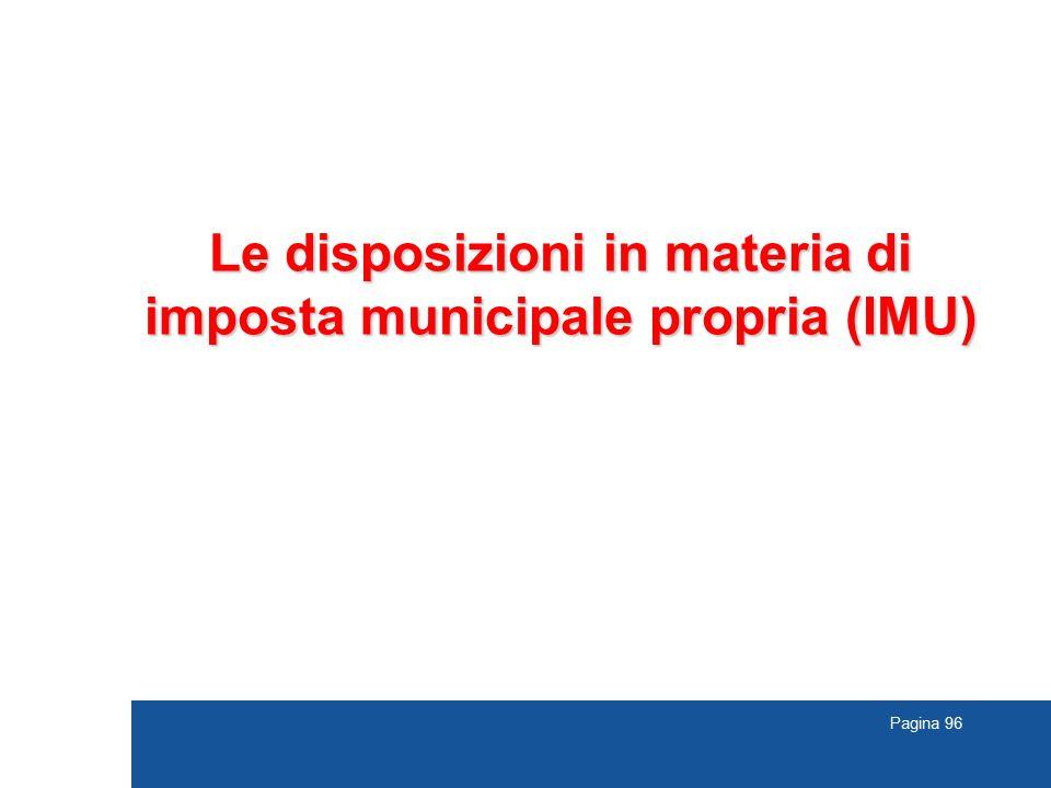 Pagina 96 Le disposizioni in materia di imposta municipale propria (IMU)