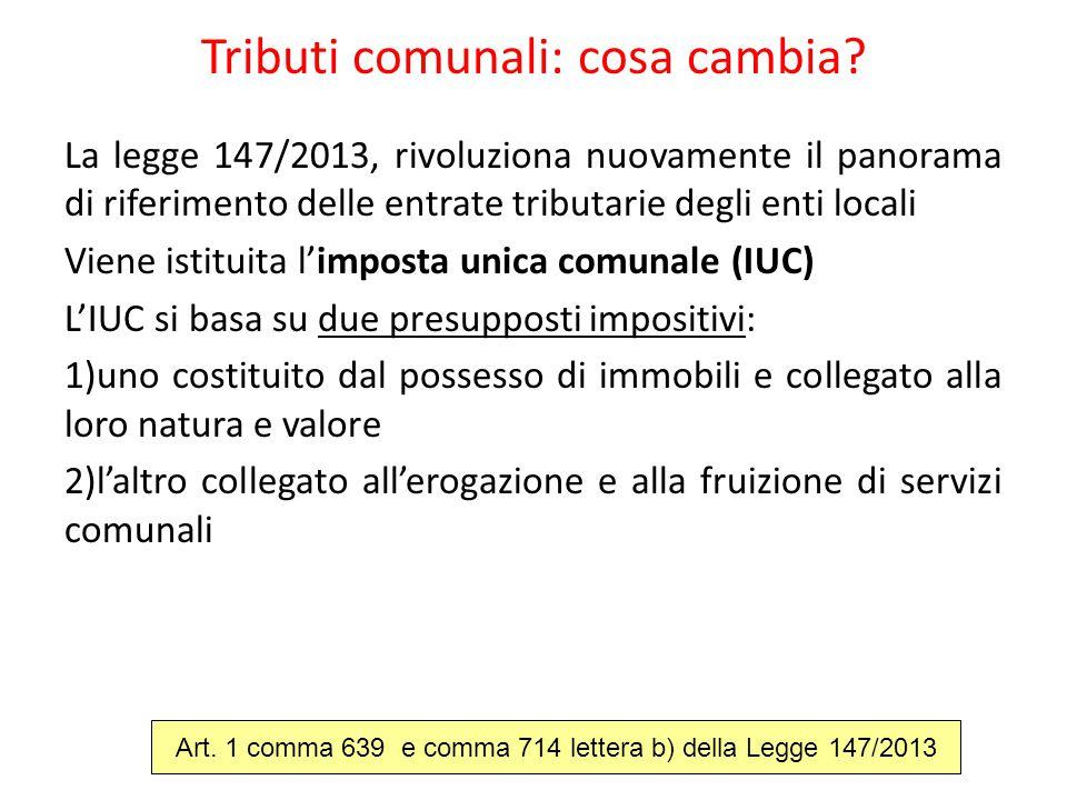 Tributi comunali: cosa cambia? La legge 147/2013, rivoluziona nuovamente il panorama di riferimento delle entrate tributarie degli enti locali Viene i