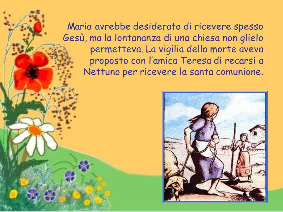 Chi però insidiava con insistenza la sua purezza era Alessandro, figlio del Serenelli, ma la fanciulla lo respingeva sempre.