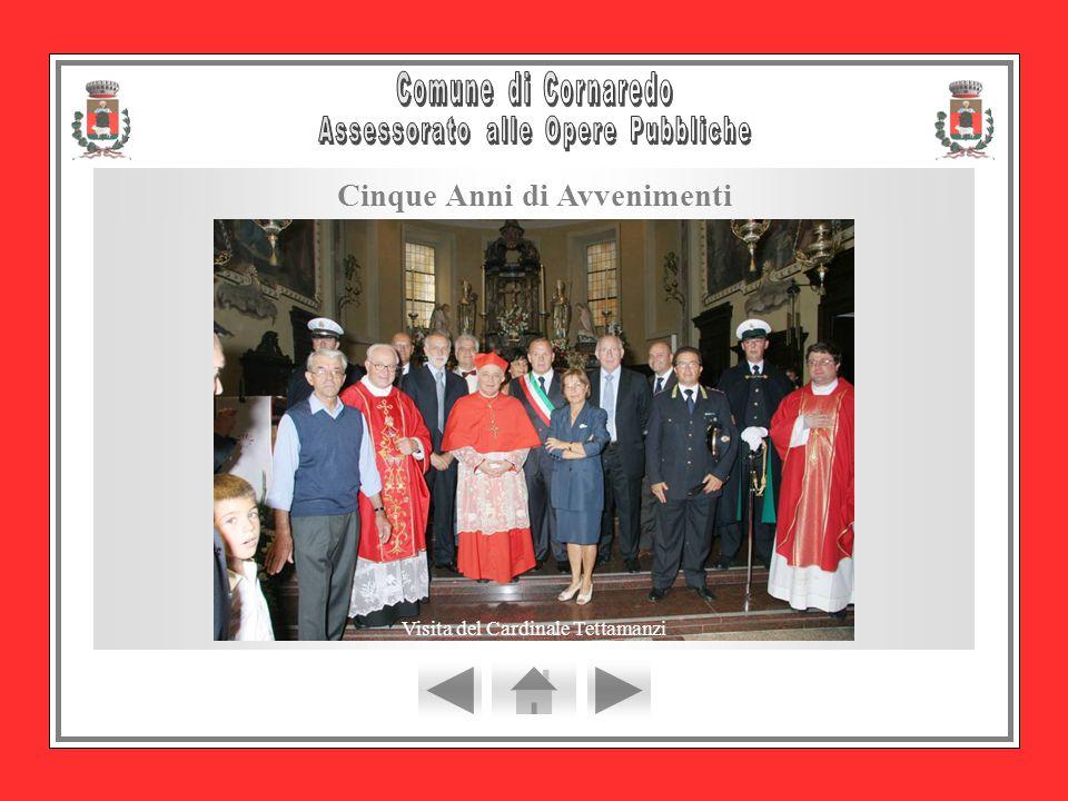 Visita del Cardinale Tettamanzi Cinque Anni di Avvenimenti
