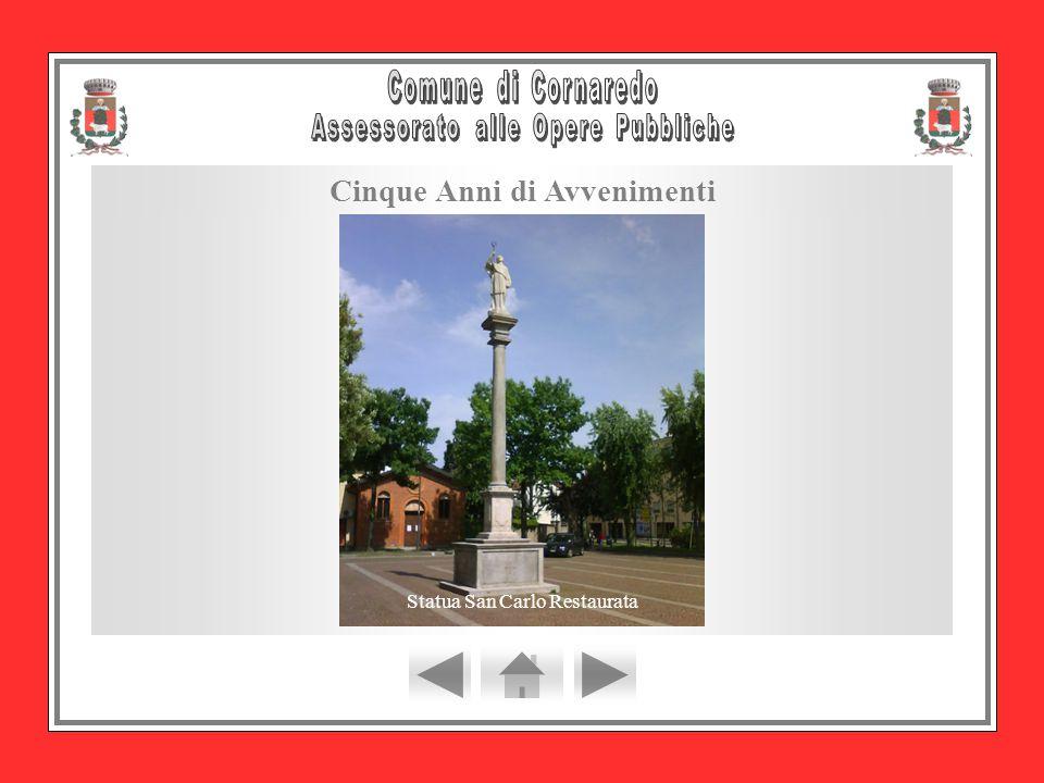 Cinque Anni di Avvenimenti Statua San Carlo Restaurata