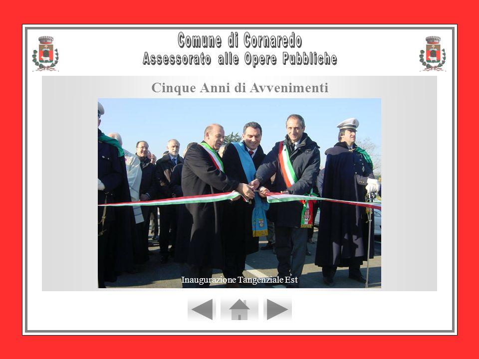 Cinque Anni di Avvenimenti Inaugurazione Tangenziale Est
