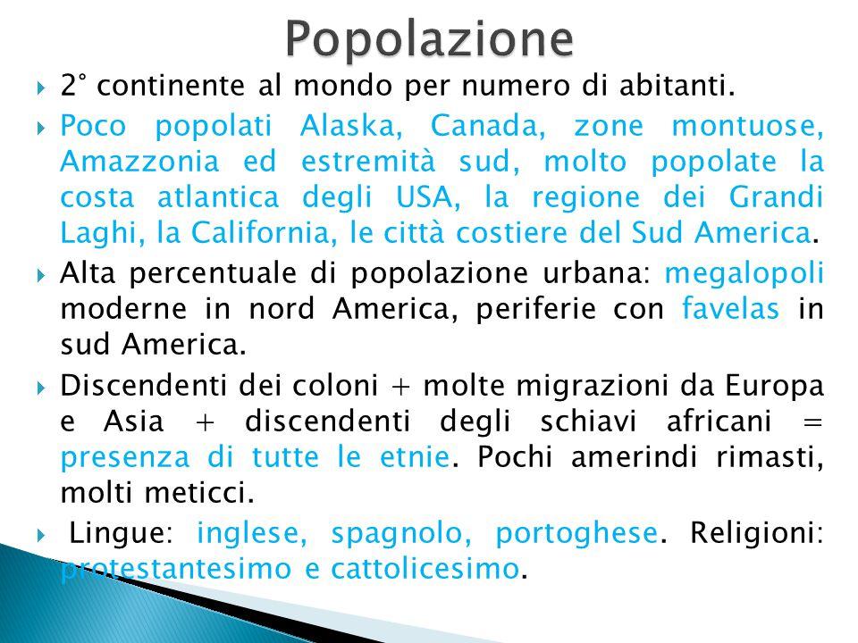  2° continente al mondo per numero di abitanti.