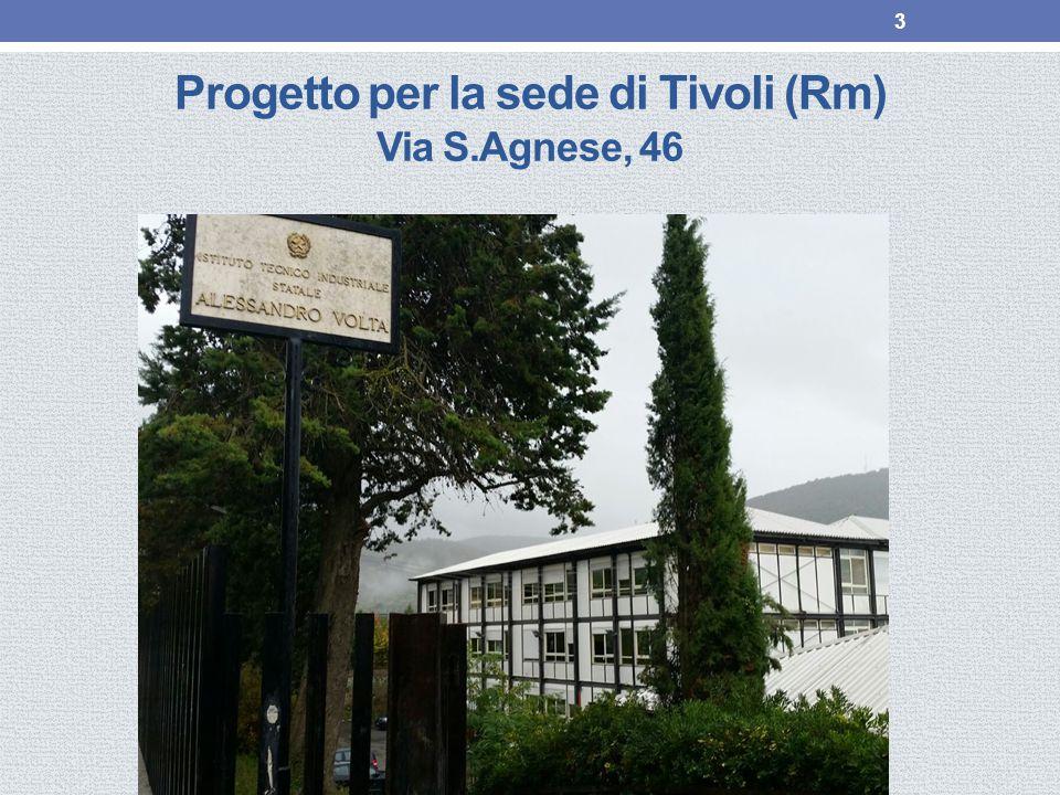 Progetto per la sede di Tivoli (Rm) Via S.Agnese, 46 3