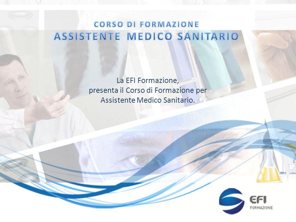 La EFI Formazione, presenta il Corso di Formazione per Assistente Medico Sanitario.