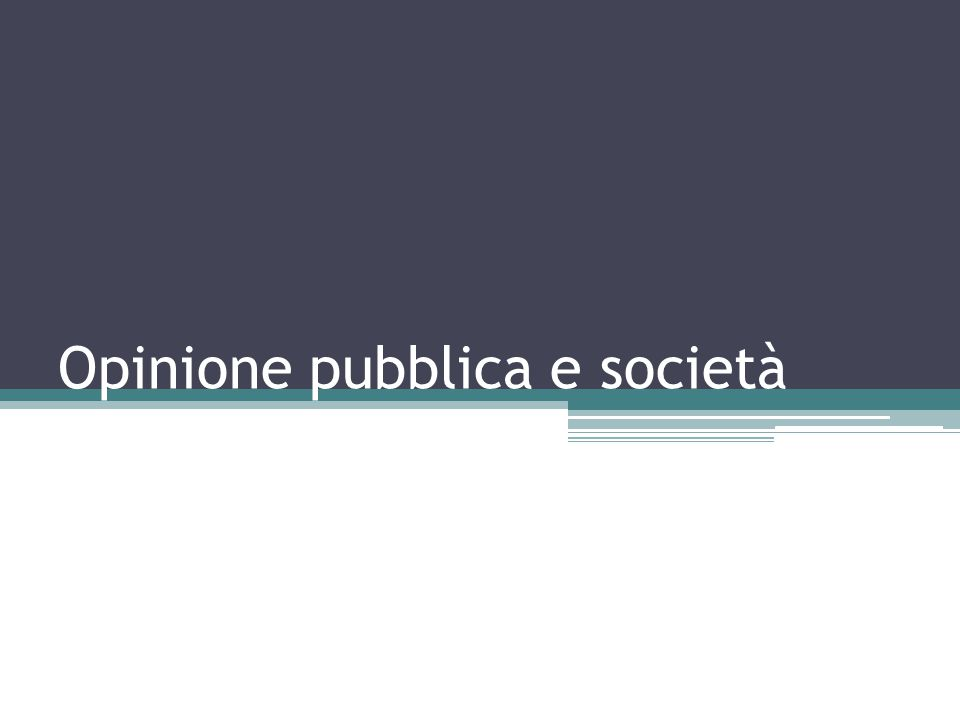 Opinione pubblica e società