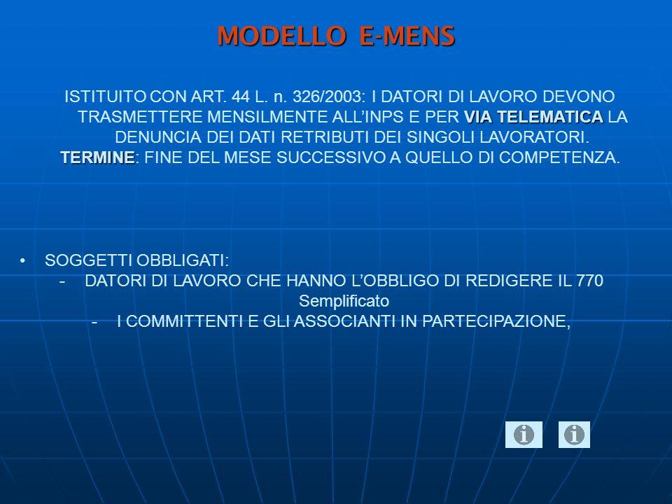 MODELLO E-MENS VIA TELEMATICA ISTITUITO CON ART. 44 L.