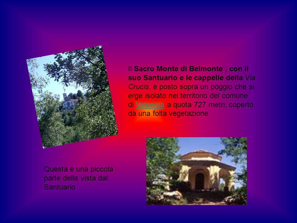 Il Sacro Monte di Belmonte, con il suo Santuario e le cappelle della Via Crucis, è posto sopra un poggio che si erge isolato nel territorio del comune