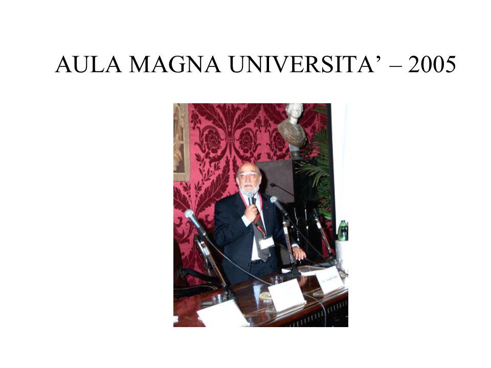 AULA MAGNA UNIVERSITA' – 2005