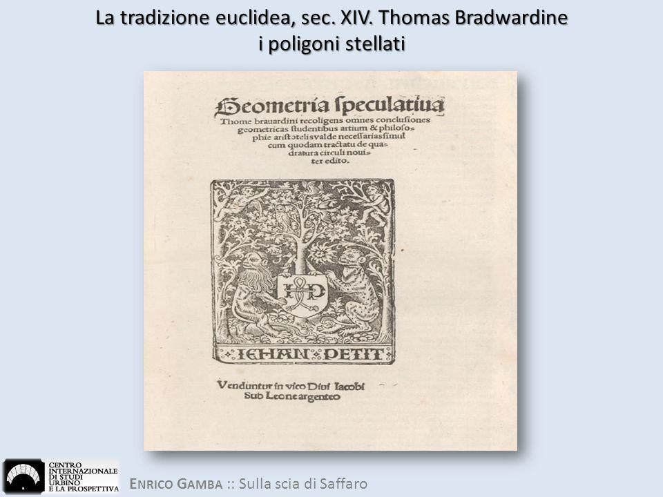 E NRICO G AMBA :: Sulla scia di Saffaro La tradizione euclidea, sec.