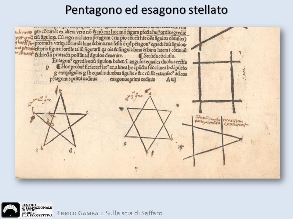 E NRICO G AMBA :: Sulla scia di Saffaro Pentagono ed esagono stellato