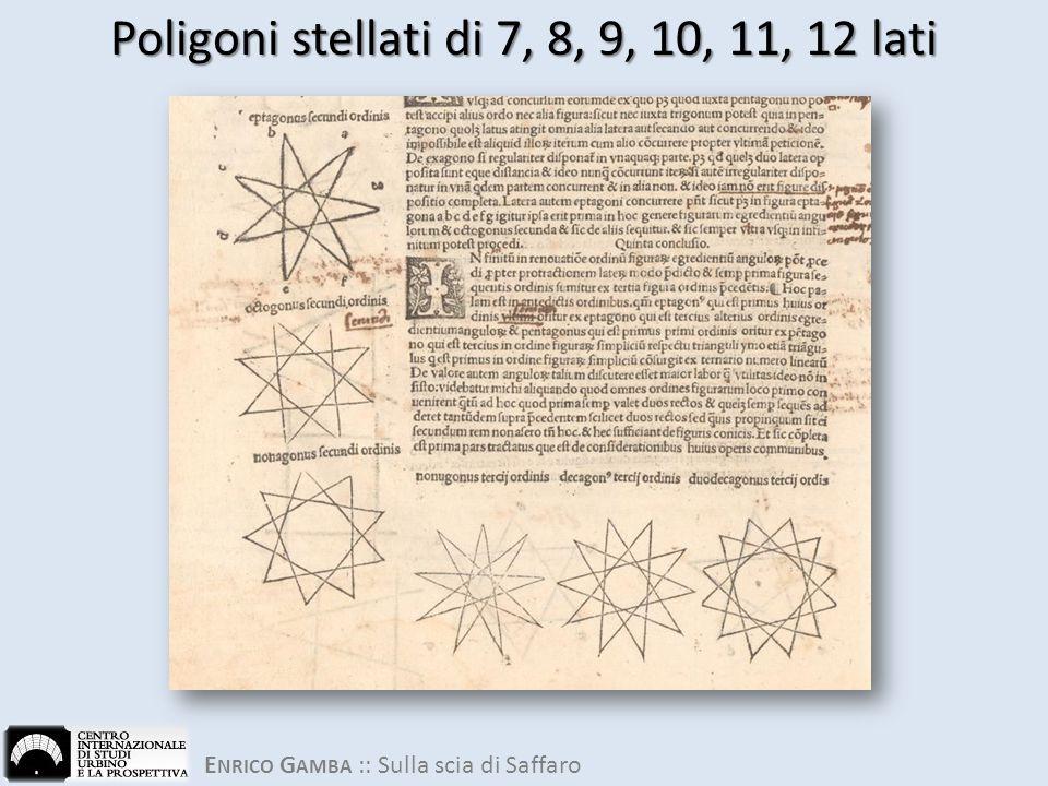 E NRICO G AMBA :: Sulla scia di Saffaro Poligoni stellati di 7, 8, 9, 10, 11, 12 lati