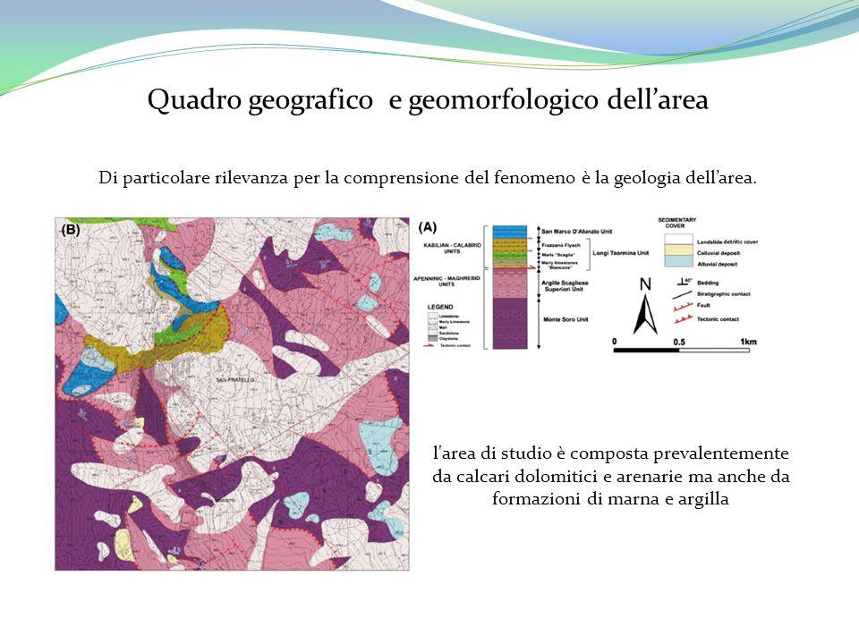 Di particolare rilevanza per la comprensione del fenomeno è la geologia dell'area. l'area di studio è composta prevalentemente da calcari dolomitici e