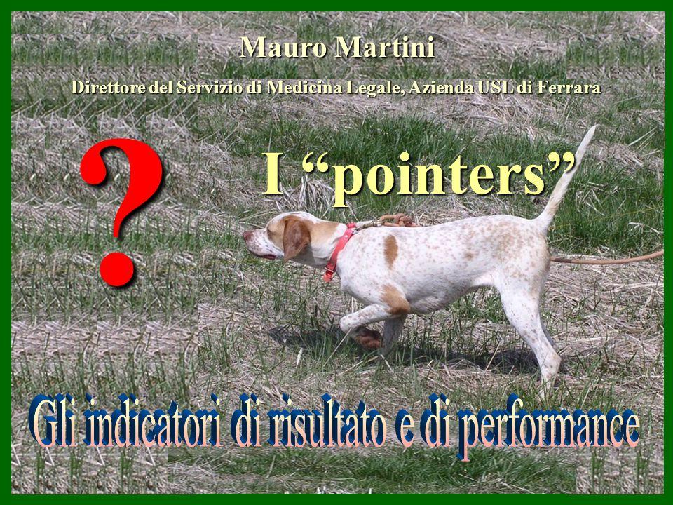 """? I """"pointers"""" Mauro Martini Direttore delServizio di Medicina Legale, Azienda USL di Ferrara Direttore del Servizio di Medicina Legale, Azienda USL d"""
