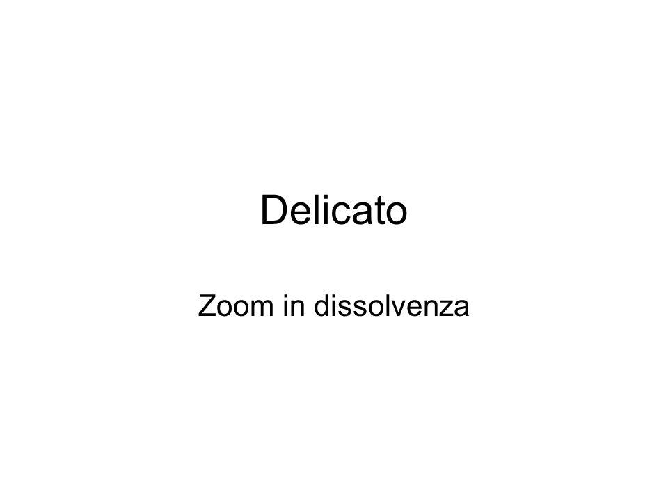 Delicato Zoom in dissolvenza