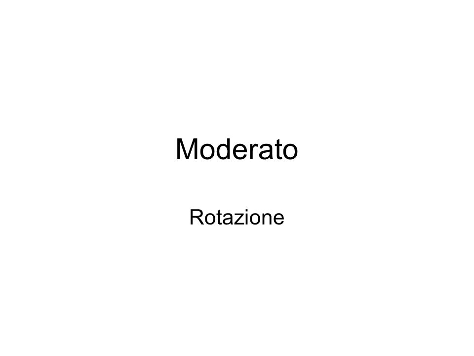 Moderato Rotazione