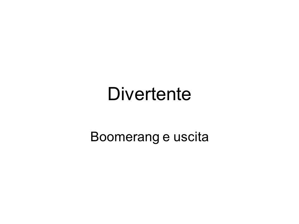 Divertente Boomerang e uscita