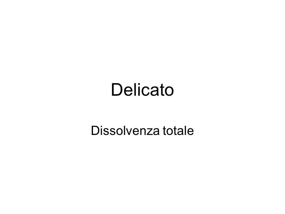 Delicato Dissolvenza totale