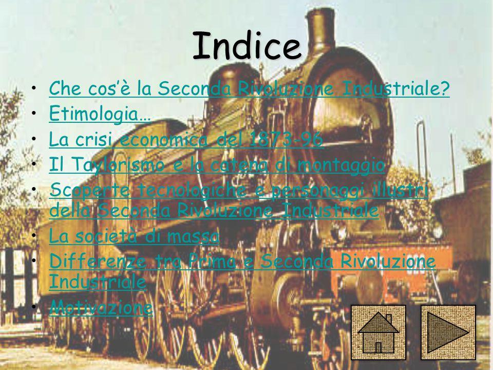 Indice Che cos'è la Seconda Rivoluzione Industriale.