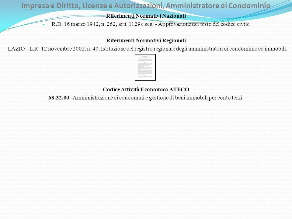 Impresa e Diritto, Licenze e Autorizzazioni, Amministratore di Condominio Riferimenti Normativi Nazionali - R.D.