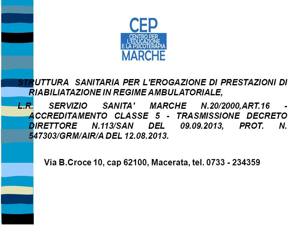 STRUTTURA SANITARIA PER L'EROGAZIONE DI PRESTAZIONI DI RIABILIATAZIONE IN REGIME AMBULATORIALE, L.R. SERVIZIO SANITA' MARCHE N.20/2000,ART.16 - ACCRED