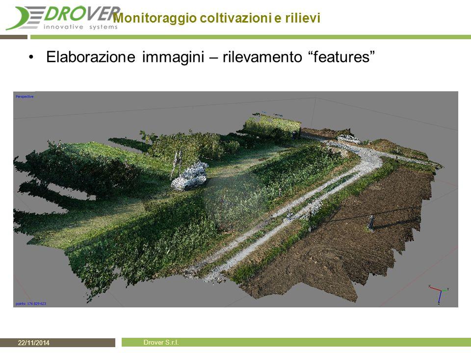 """22/11/2014 Drover S.r.l. Monitoraggio coltivazioni e rilievi Elaborazione immagini – rilevamento """"features"""""""