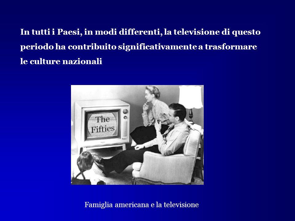 Famiglia americana e la televisione In tutti i Paesi, in modi differenti, la televisione di questo periodo ha contribuito significativamente a trasfor